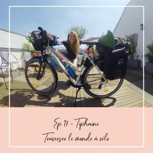 Tiphaine - traverser le monde à vélo